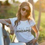 Call me M.A.D.A.M.E.