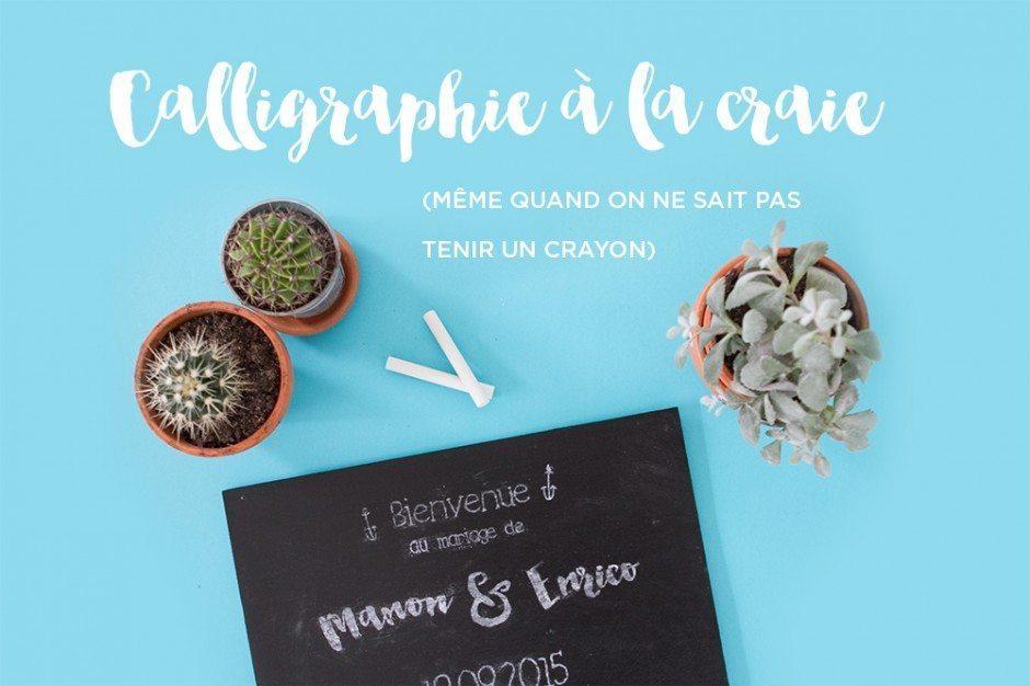 Un tableau noir calligraphi blog mariage mariage - Ecrire sur un tableau noir ...