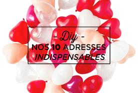 DIY : les 10 adresses indispensables