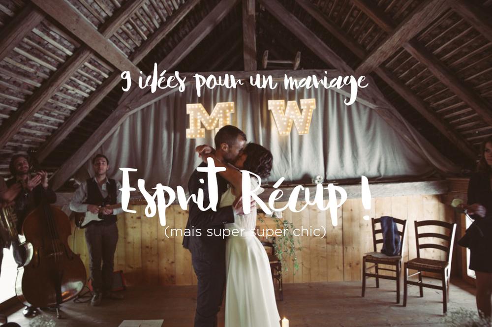 """9 idées pour un mariage """"Esprit récup'"""""""