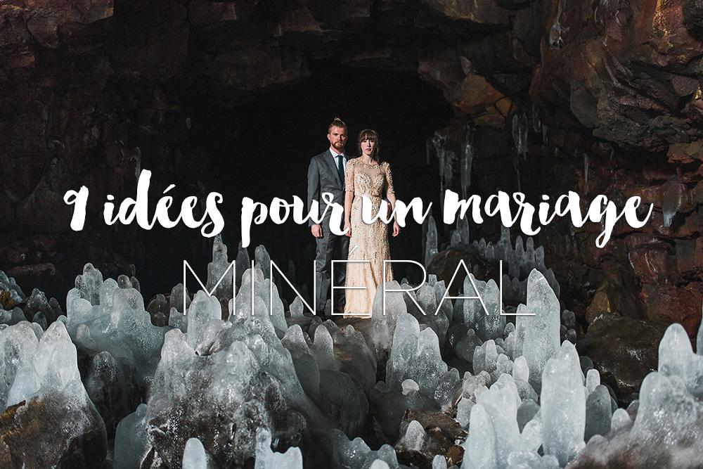 Des idées pour un mariage minéral !