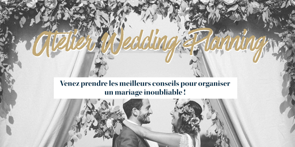 Un atelier wedding-planning exceptionnel !